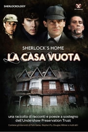 Sherlock's Home: La Casa Vuota ebook by Steve Emecz