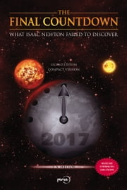 The Final Countdown - What Isaac Newton failed to discover ebook by J. S. Helios
