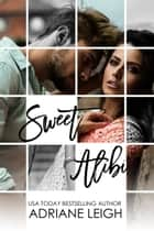 Sweet Alibi ebook by Adriane Leigh