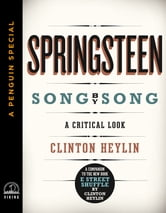 Springsteen Song by Song - A Critical Look (A Penguin Special from Viking) ebook by Clinton Heylin
