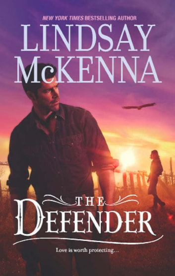 The Defender (Mills & Boon M&B) ebook by Lindsay McKenna