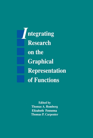 Integrating Research on the Graphical Representation of Functions ebook by