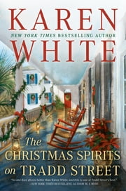 The Christmas Spirits on Tradd Street ebook by Karen White