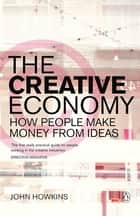 The Creative Economy ebook by John Howkins
