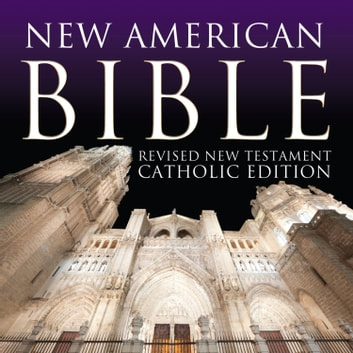 New American Bible - Revised New Testament Catholic Edition audiobook by Various