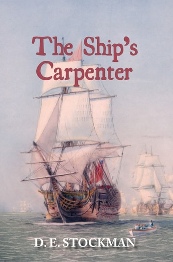 The Ship's Carpenter ebook by D. E. Stockman