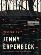 Visitation ebook by Jenny Erpenbeck, Susan Bernofsky