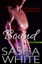 Bound ebook by Sasha White