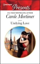 Undying Love ebook by Carole Mortimer