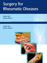 Surgery for Rheumatic Diseases ebook by Stefan Sell,Stefan Rehart