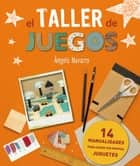 Taller de juguetes ebook by Àngels Navarro