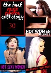 The Best Nude Photos Anthology 30 - 3 books in one ebook by Melody Barker,Michelle Moseley,Dianne Rathburn