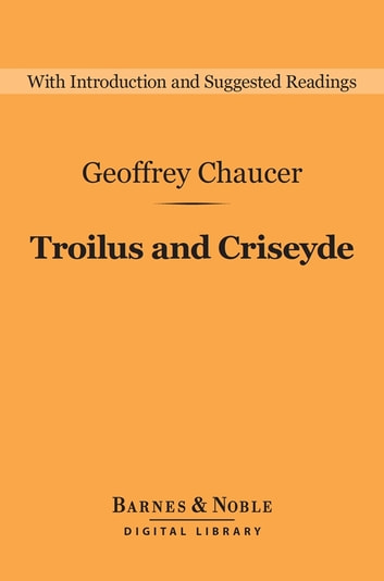 character construction in geoffrey chaucers troilus and criseyde