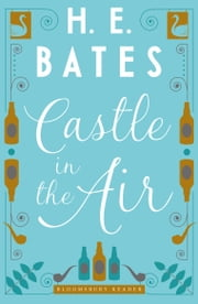 Castle in the Air ebook by H.E. Bates