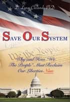 Save Our System ebook by L. Lynn Cleland