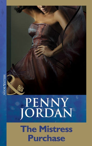 The Mistress Purchase (Mills & Boon Modern) 電子書 by Penny Jordan