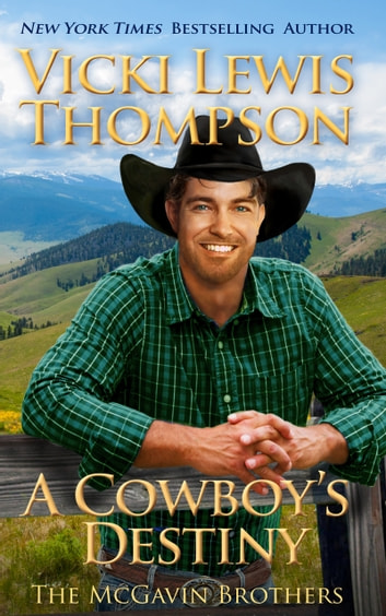 A Cowboy's Destiny ebook by Vicki Lewis Thompson