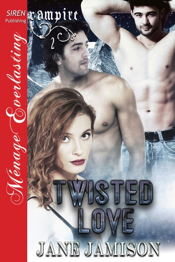 Twisted Love ebook by Jane Jamison