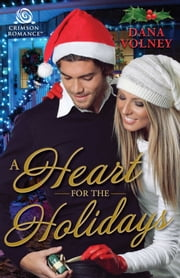 A Heart for the Holidays ebook by Dana Volney