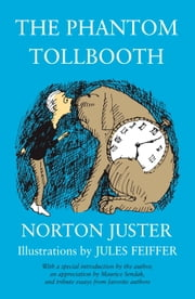 The Phantom Tollbooth ebook by Norton Juster,Jules Feiffer