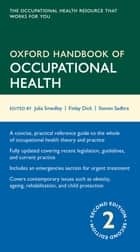 Oxford Handbook of Occupational Health ebook by Julia Smedley,Finlay Dick,Steven Sadhra