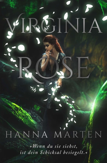 Virginia Rose eBook by Hanna Marten