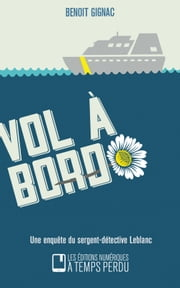 Vol à bord eBook by Benoit Gignac