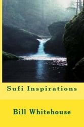 Sufi Inspirations ebook by Bill Whitehouse