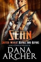 Sean - Kagan Wolves (tame version) ebook by Dana Archer, Nancy Corrigan