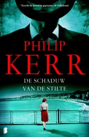 De schaduw van de stilte ebook by Philip Kerr, Jan Pott