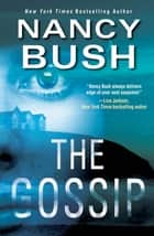 The Gossip ebook by Nancy Bush