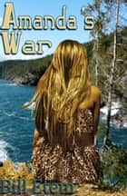 `Amanda's War' ebook by Bill Etem