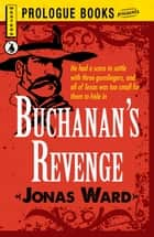 Buchanan's Revenge ebook by Jonas Ward