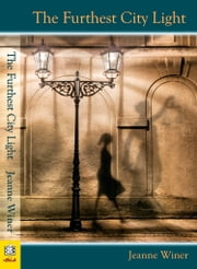 Furthest City Light ebook by Jeanne Winer