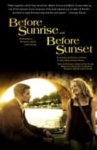Before Sunrise & Before Sunset - Two Screenplays ebook by Richard Linklater