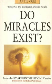 Do Miracles Exist? ebook by Jan de Vries