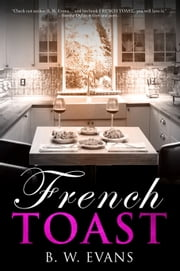 French Toast ebook by B.W. Evans