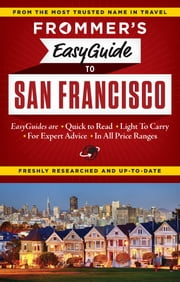 Frommer's EasyGuide to San Francisco ebook by Erika Lenkert