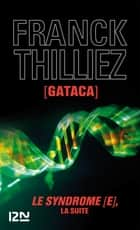 Gataca ebook by Franck THILLIEZ
