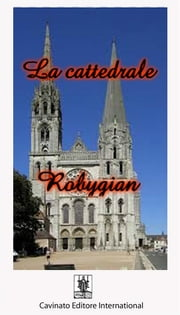 La cattedrale ebook by Robygian