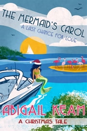 The Mermaid's Carol 5 ebook by Abigail Keam