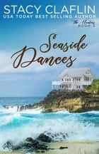 Seaside Dances - The Hunters, #3 ebook by Stacy Claflin