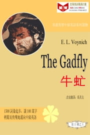 The Gadfly 牛虻 (ESL/EFL 英漢對照繁體版) ebook by Qiliang Feng