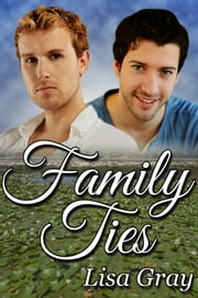 Family Ties ebook by Lisa Gray