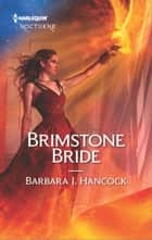 Brimstone Bride ebook by Barbara J. Hancock
