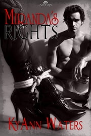 Miranda's Rights ebook by KyAnn Waters
