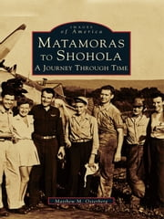 Matamoras to Shohola - A Journey Through Time ebook by Matthew M. Osterberg