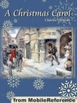 A Christmas Carol In Prose, Being A Ghost Story Of Christmas. Illustrated: Illustrations By John Leech And George Alfred Williams (Mobi Classics)