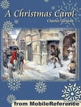 A Christmas Carol In Prose, Being A Ghost Story Of Christmas. Illustrated: Illustrations By John Leech And George Alfred Williams (Mobi Classics) ebook by Charles Dickens