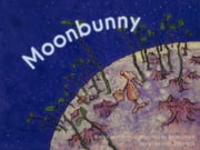Moonbunny ebook by Andrew Breakspeare,Anja Schorneck,Andrew Breakspeare,Andrew Breakspeare